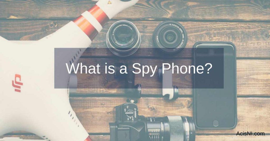 spy phone explained