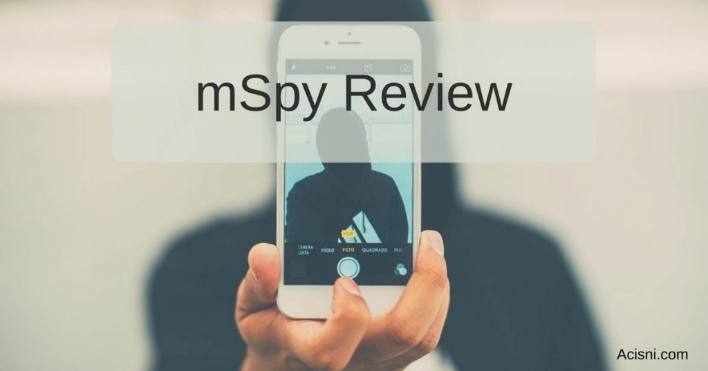 mSpy Reviews - New and Always Updated 2019 AcisNI com
