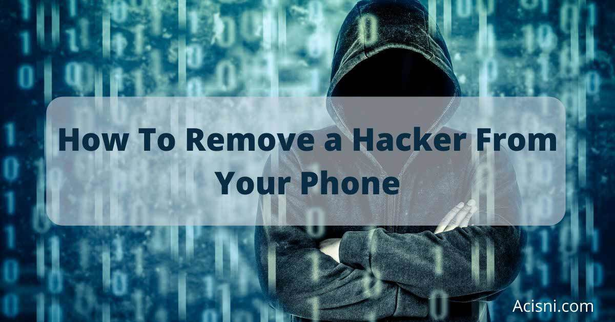 remove a hacker from your phone image