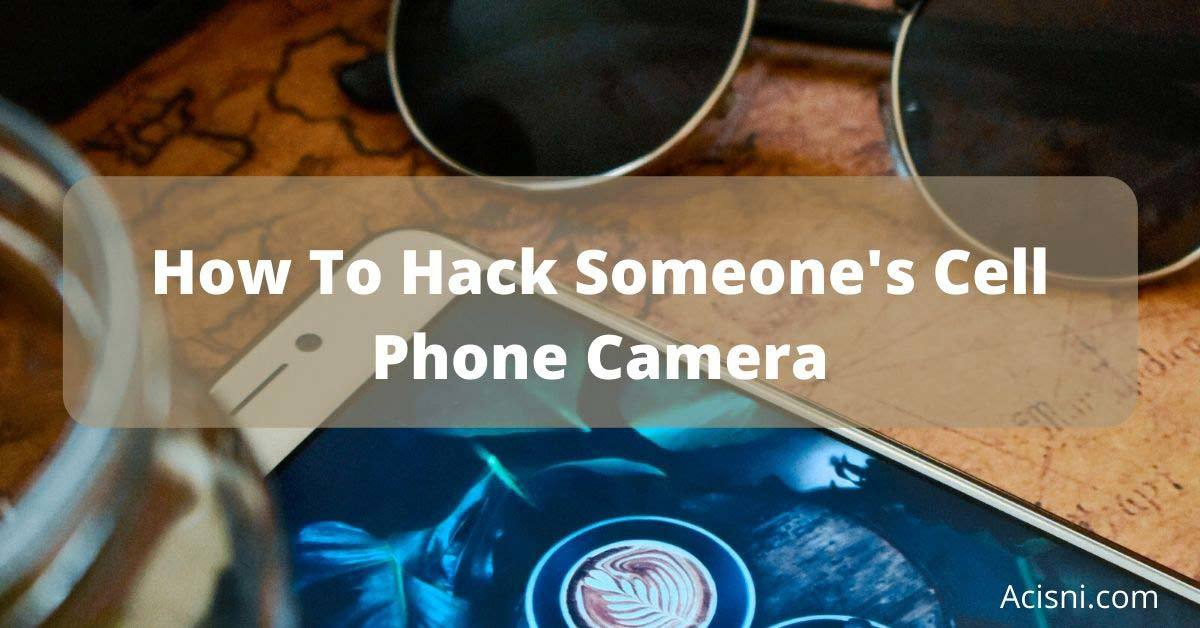 how to hack a phone camera image