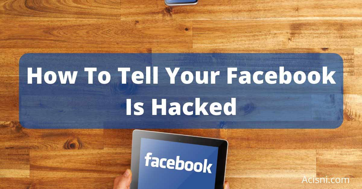 how to tell if your facebook has been hacked - image