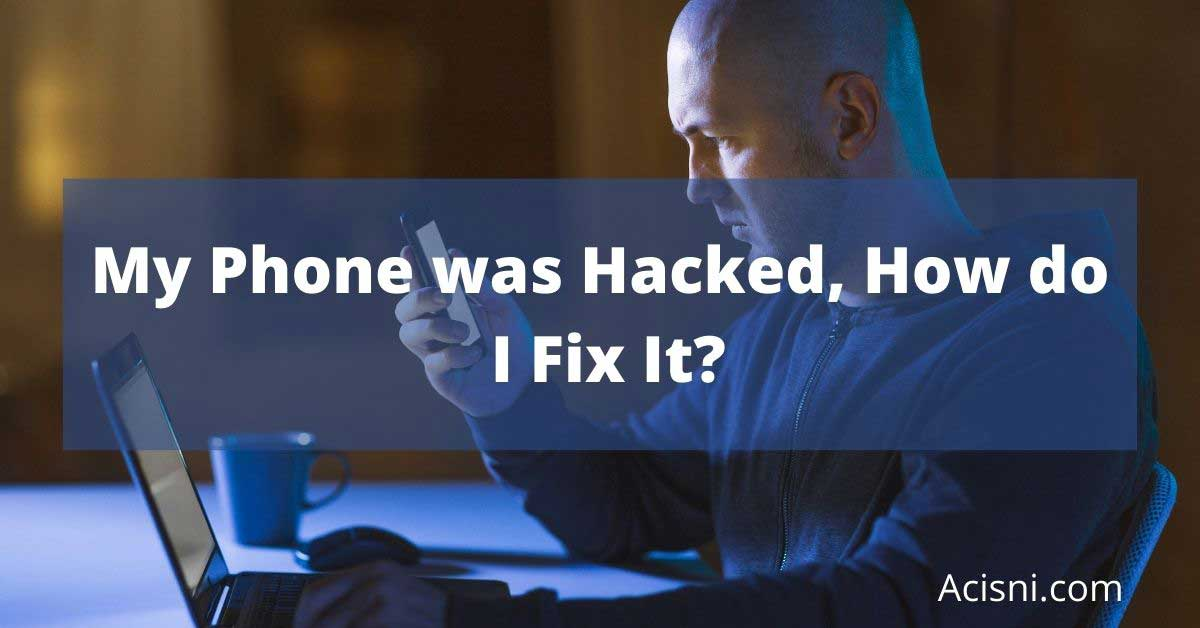 fix a hacked phone