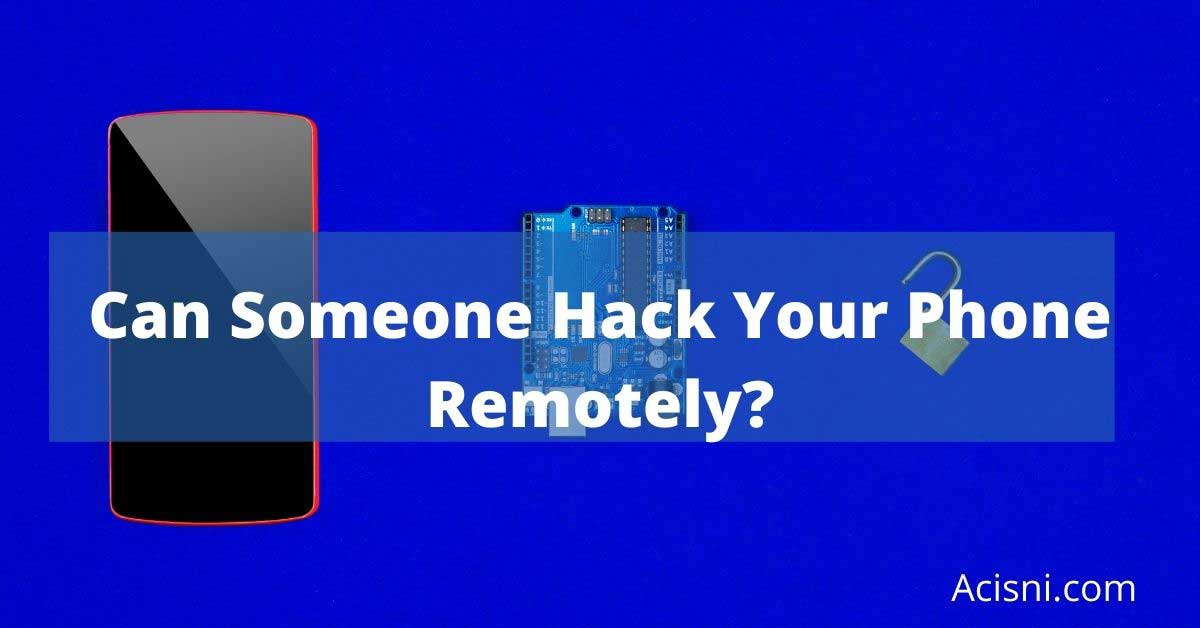 can your iphone be hacked remotely?