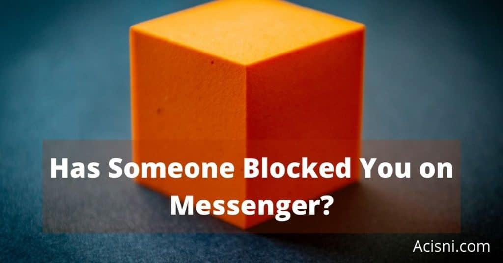 how to tell if someone blocked you on messenger