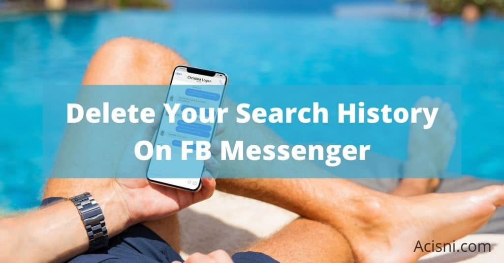 how to delete recent search history on facebook messenger