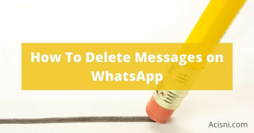 how to delete whatsapp messages permanently from server