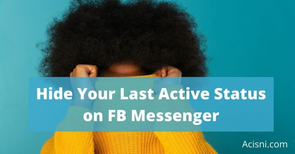 how to hide last active on facebook messenger