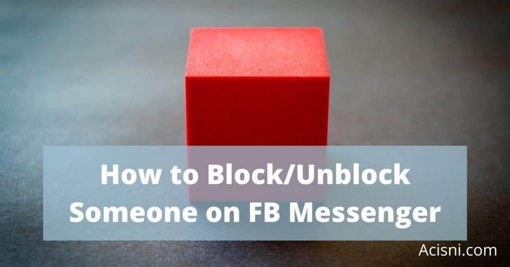 how to block unblock someone on facebook messenger