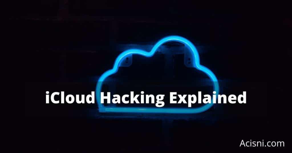 iCloud hacking explained