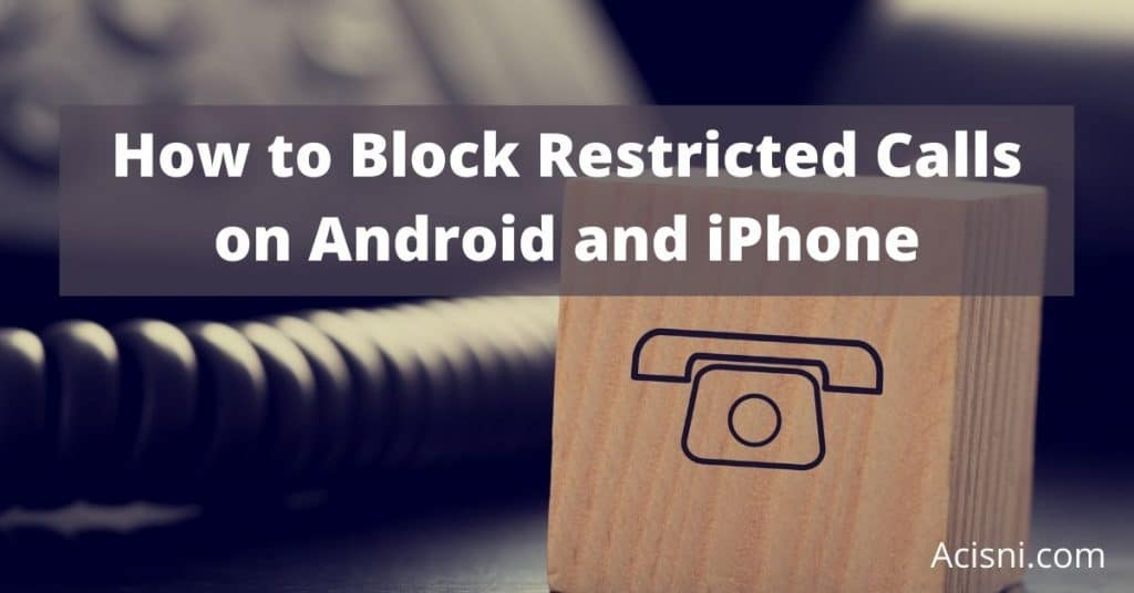 how to block restricted calls