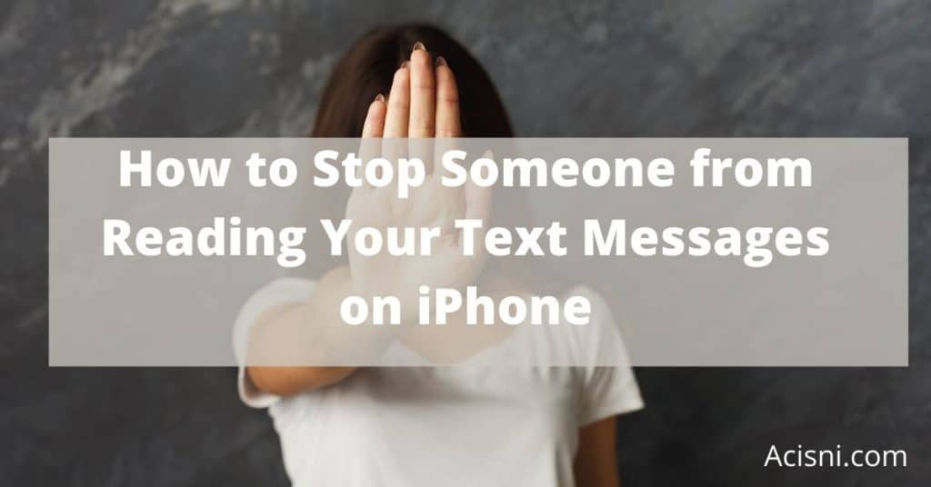 stop someone reading your text messages on iPhone
