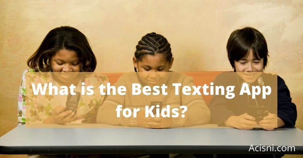 texting app for kids