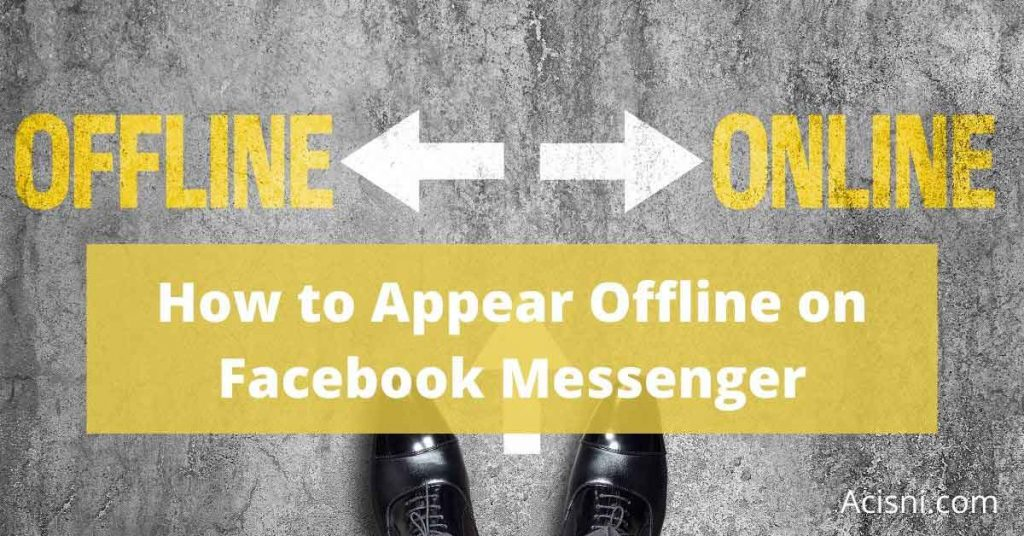 go invisible on Facebook Messenger