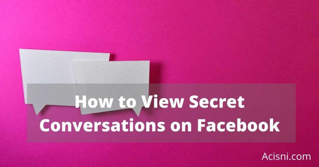 how to track secret conversations on facebook